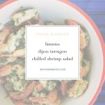 famous dijon tarragon chilled shrimp salad - Thrive In Midlife