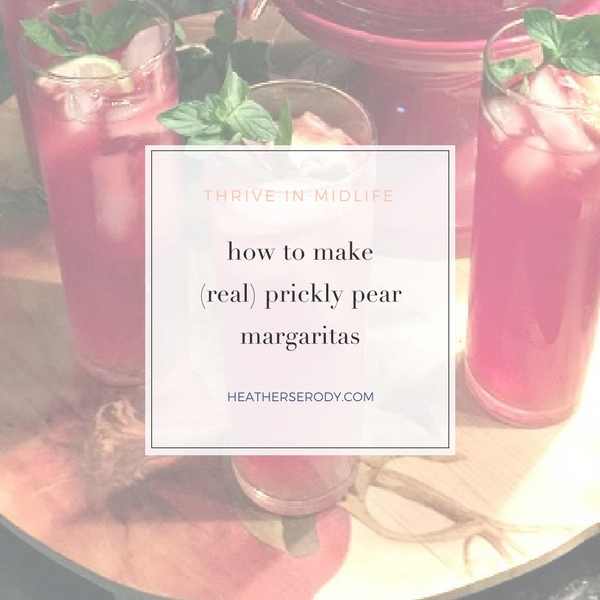 how to make real prickly pear margaritas - Thrive In Midlife