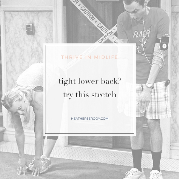 tight lower back- Try this stretch- Thrive In Midlife