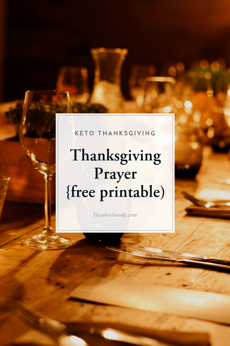 This Thanksgiving prayer deeply touches all who hear it. Read at Thanksgiving in 1942 during World War II, this Thanksgiving prayer was written by Roberts Godfrey Hannegan, (pictured below) who is my father\'s maternal grandfather. A FREE printable from Thrive In Midlife. #keto #thankgiving #ketorecipes #ketoholiday #prayer