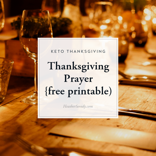 Thanksgiving Prayer {free printable) • Thrive In Midlife