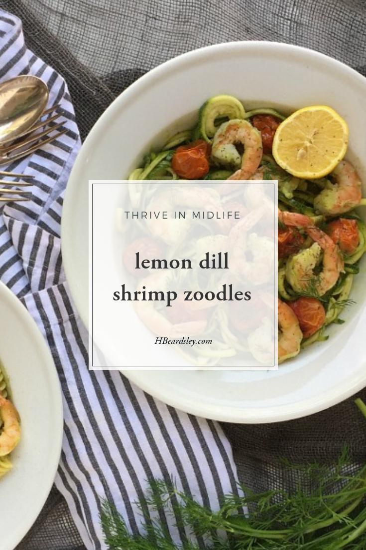 lemon dill shrimp zoodles