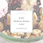 easy blueberry chia jam recipe   Thrive In Midlife