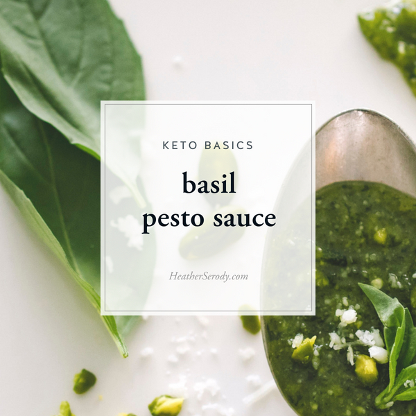 Keto Basil Pesto Sauce • Thrive In Midlife