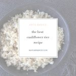 keto cauliflower rice recipe | Thrive In Midlife