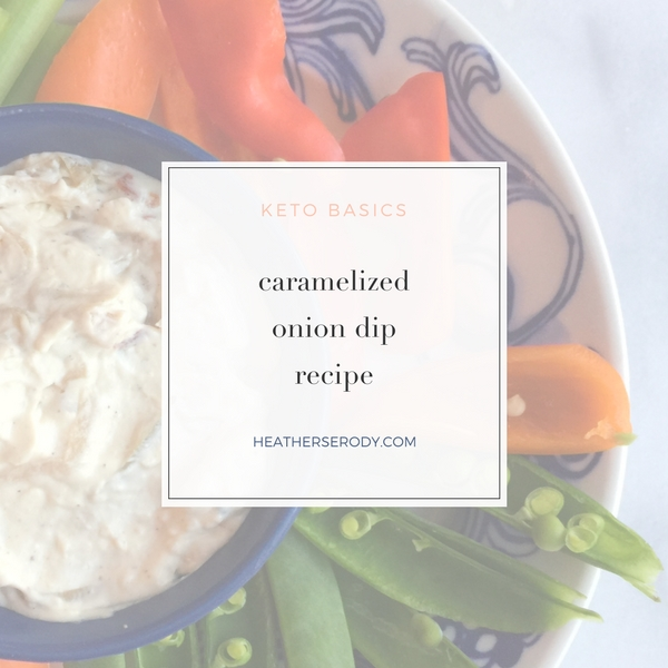 caramelized onion dip - Thrive In Midlife