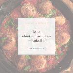 keto chicken parmesan meatballs- Thrive In Midlife