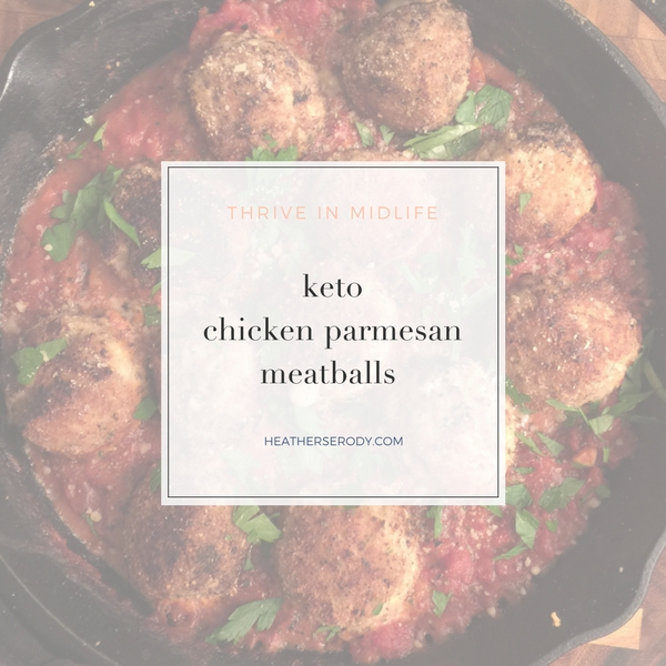 keto chicken parmesan meatballs- Thrive In Midlife