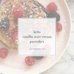 keto vanilla sour cream pancakes - Thrive In Midlife