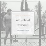 old school workout spotify playlist | Thrive In Midlife