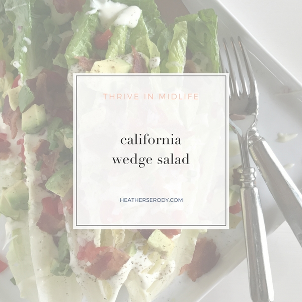 california wedge salad-Thrive In Midlife
