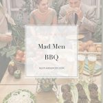 Mad Men BBQ Spotify Playlist | Thrive In Midlife
