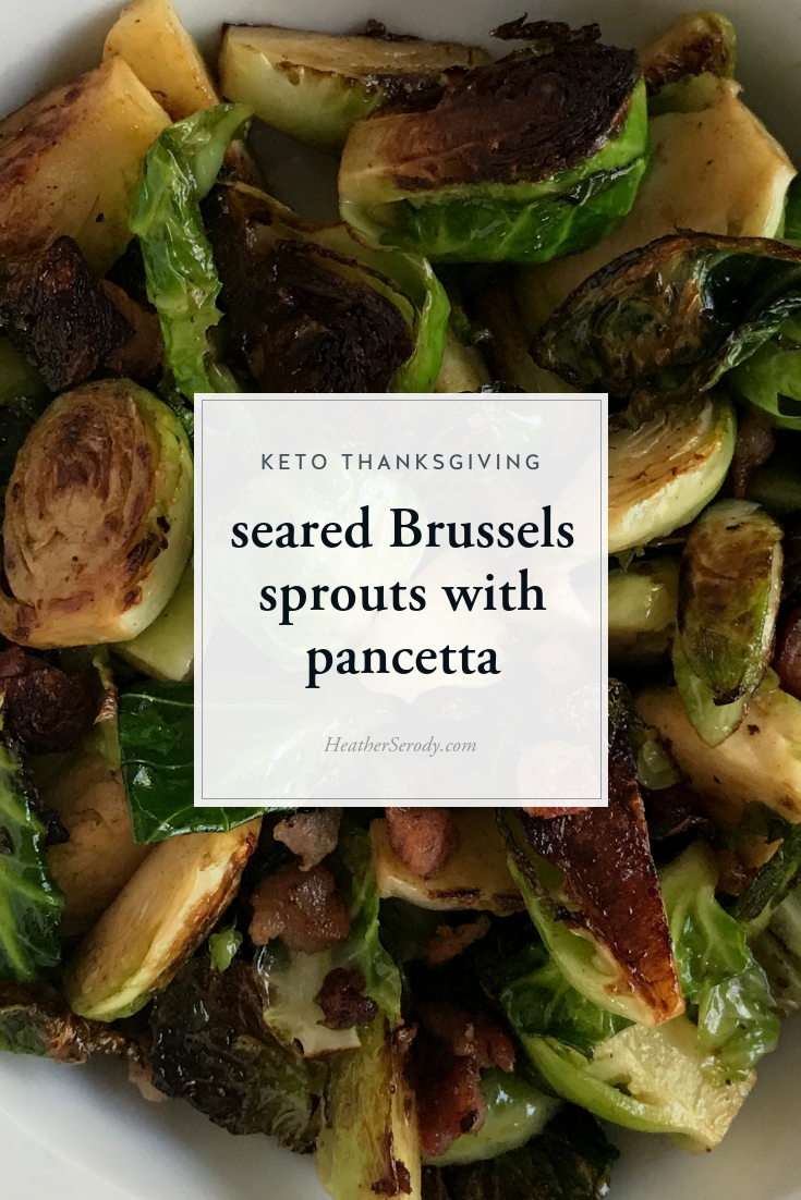 I make these seared Brussels sprouts with pancetta every year for Thanksgiving. They are so good and crispy tender that they have changed several of my holiday guest's minds about Brussels. They love them now. The secret weapon is, of course, the pancetta. Also, make sure yourpan is hot enough to sear the cut sides of the sprouts. Get the best quality pancetta you can find since it makes a huge difference in taste. #keto #thankgiving #ketorecipes #ketoholiday