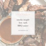 smoky maple low carb BBQ sauce- Thrive In Midlife