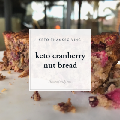 keto cranberry nut bread • Thrive In Midlife
