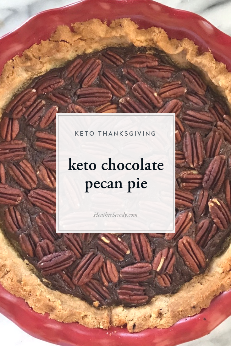 keto chocolate pecan pie | Thrive In Midlife