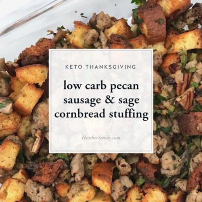 low carb pecan sausage & sage cornbread stuffing