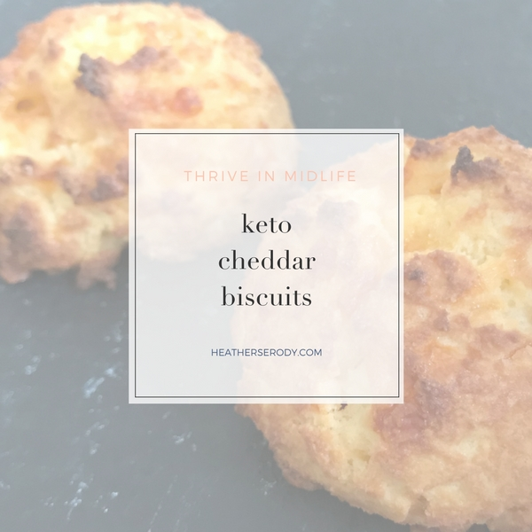 keto cheddar biscuits | Thrive In Midlife