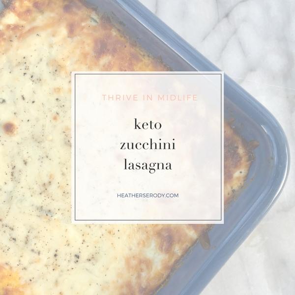 keto zucchini lasagna | Thrive In Midlife