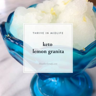 keto lemon granita _Thrive In Midlife