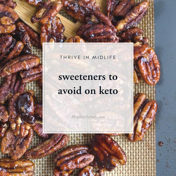 sweeteners to avoid on keto • Thrive In Midlife