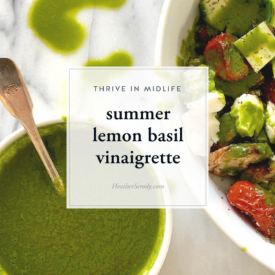 summer lemon basil vinaigrette - Thrive In Midlife